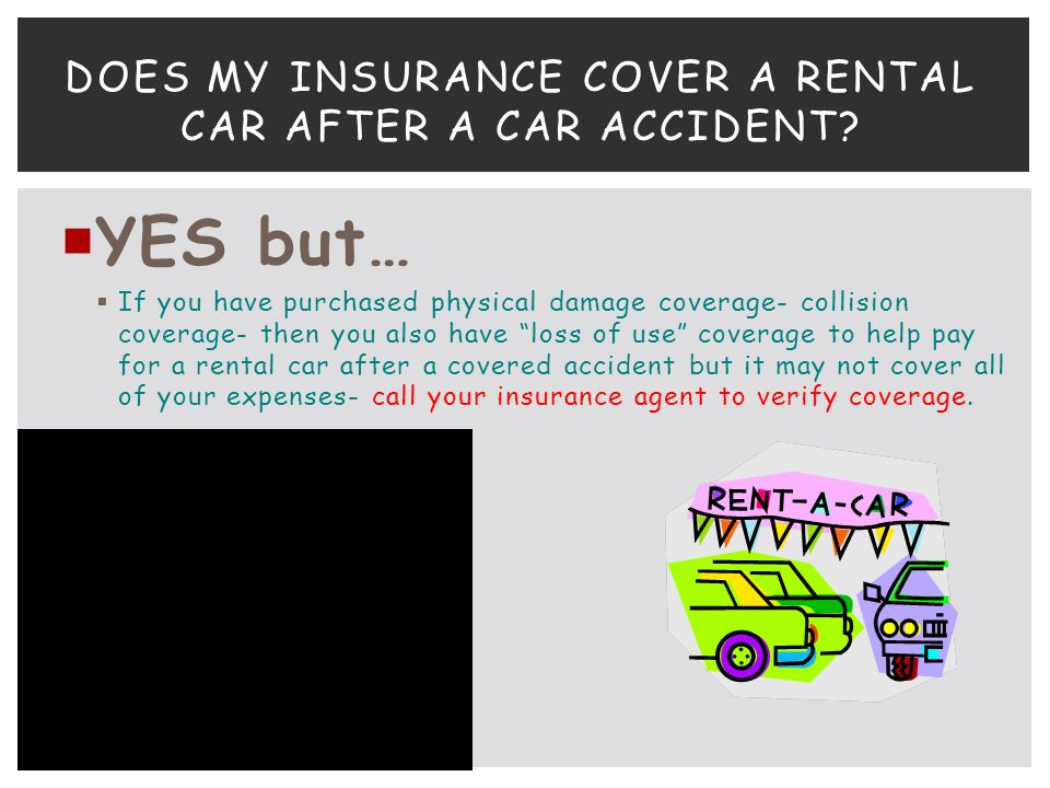 Does my insurance cover a rental car after a car accident