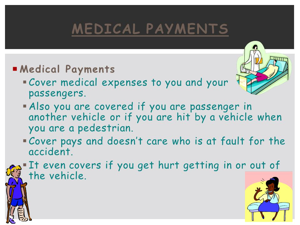 Medical Payments Medical Payments