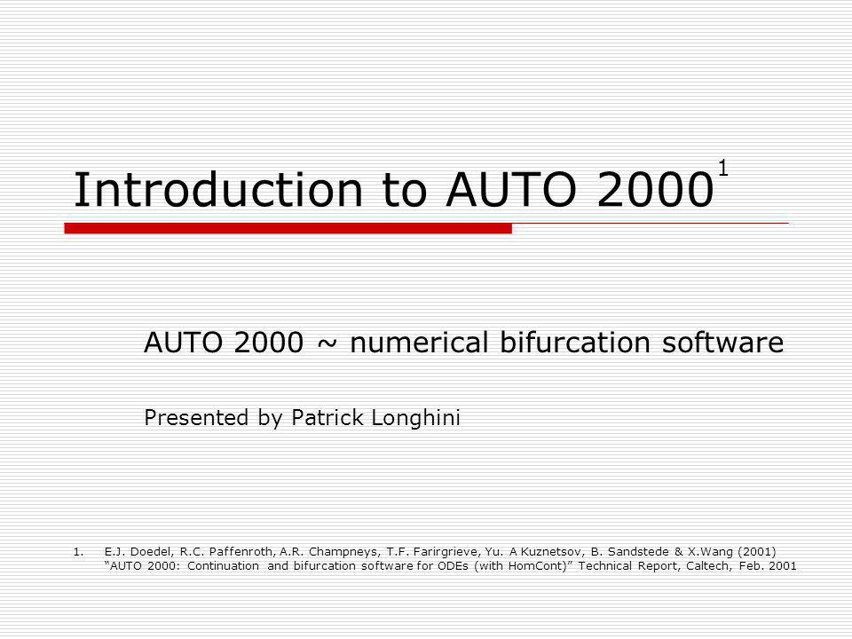 Introduction to AUTO 20001 AUTO 2000 ~ numerical bifurcation software