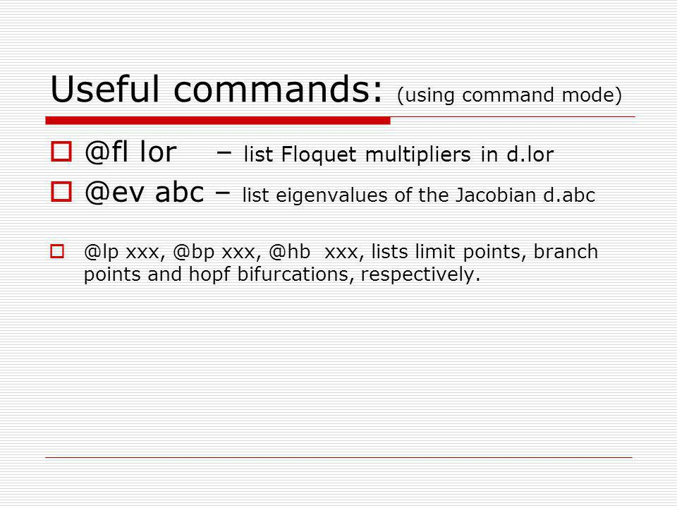 Useful commands: (using command mode)