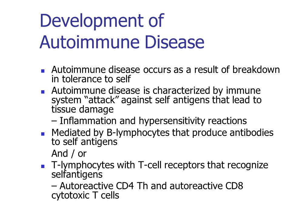 Development of Autoimmune Disease