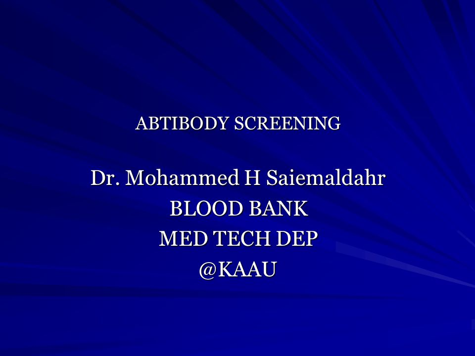 Dr. Mohammed H Saiemaldahr BLOOD BANK MED TECH DEP @KAAU