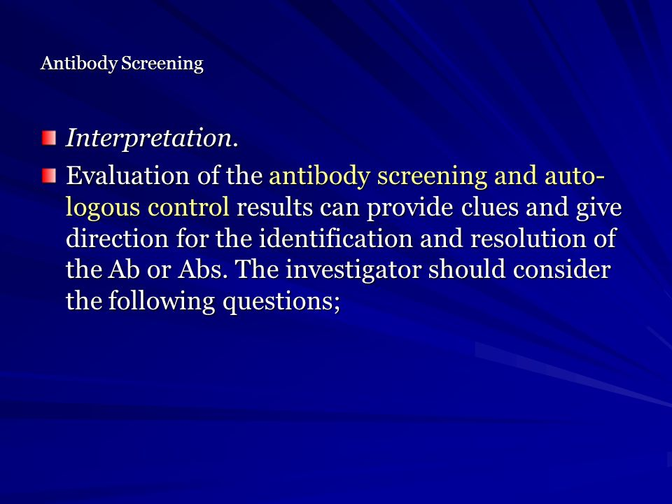 Antibody Screening Interpretation.