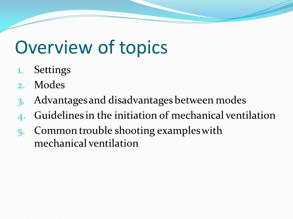 Overview of topics Settings Modes