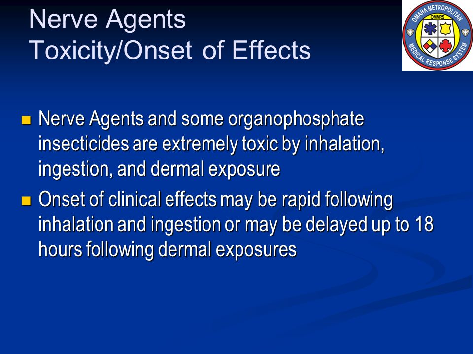 Nerve Agents Toxicity/Onset of Effects