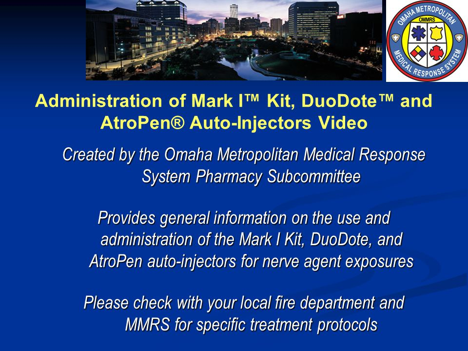 Administration of Mark I™ Kit, DuoDote™ and AtroPen® Auto-Injectors Video