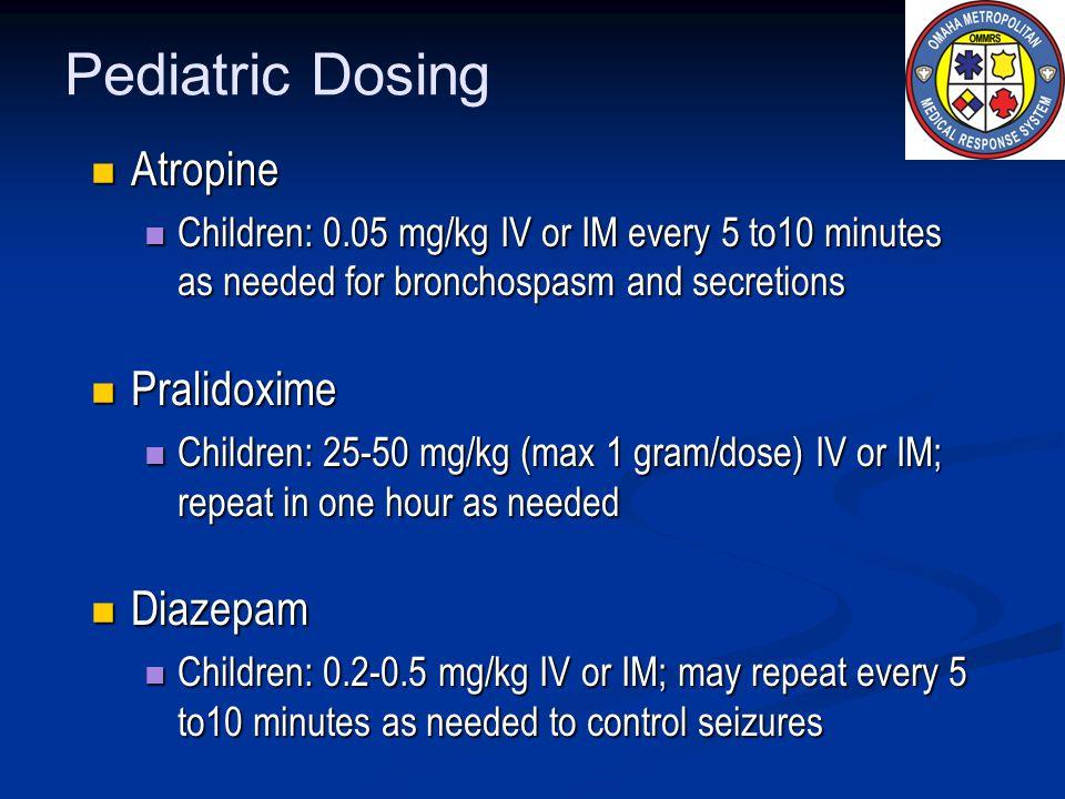 Pediatric Dosing Atropine Pralidoxime Diazepam