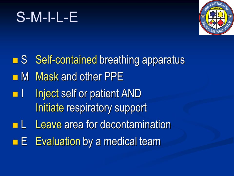 S-M-I-L-E S Self-contained breathing apparatus M Mask and other PPE