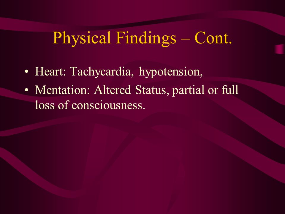 Physical Findings – Cont.