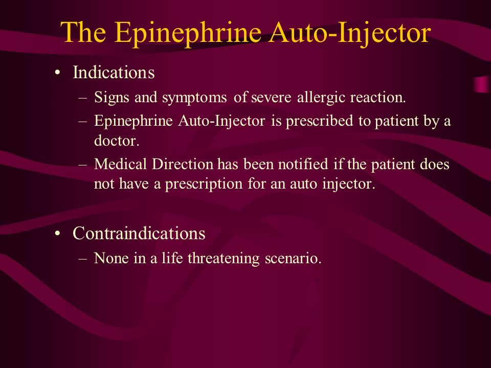 The Epinephrine Auto-Injector