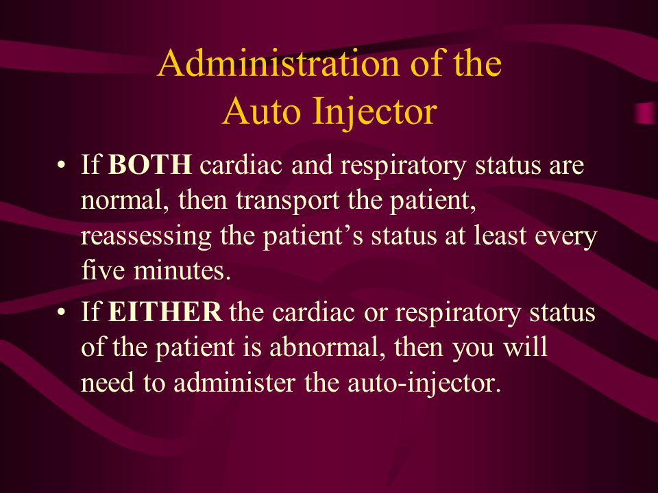 Administration of the Auto Injector