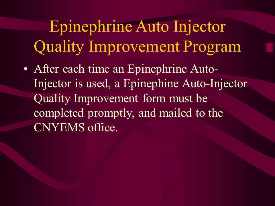 Epinephrine Auto Injector Quality Improvement Program