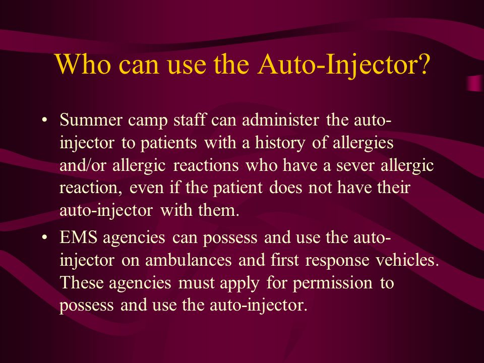 Who can use the Auto-Injector