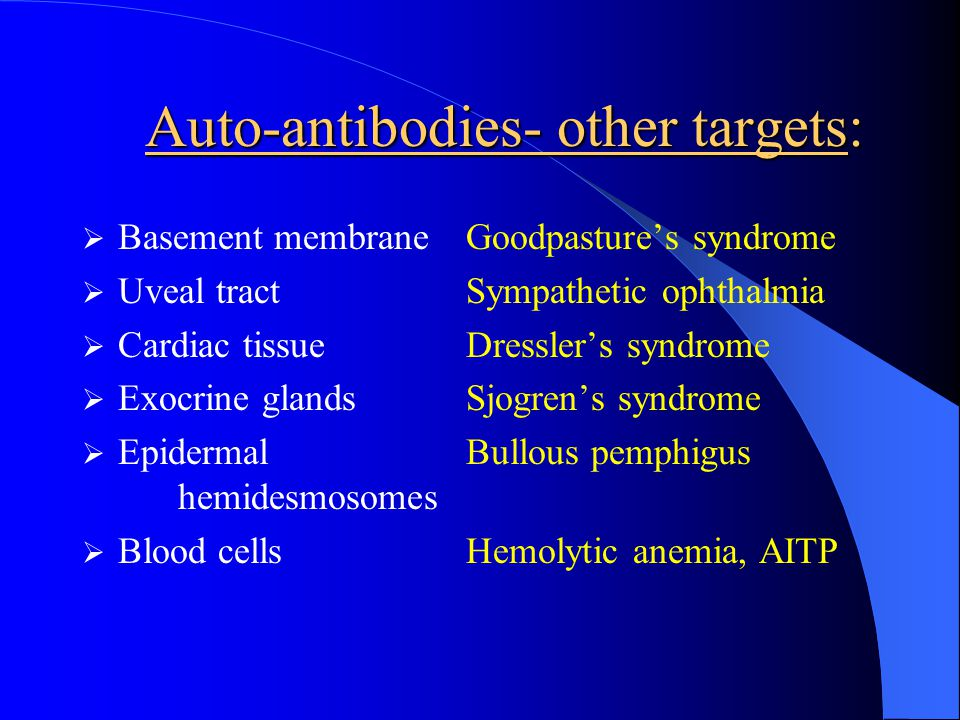 Auto-antibodies- other targets: