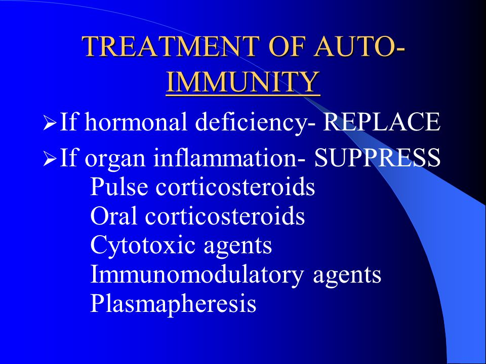 TREATMENT OF AUTO-IMMUNITY
