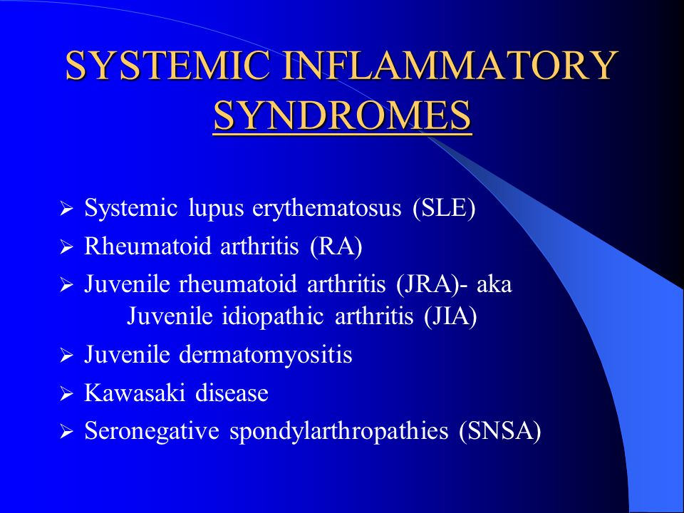 SYSTEMIC INFLAMMATORY SYNDROMES