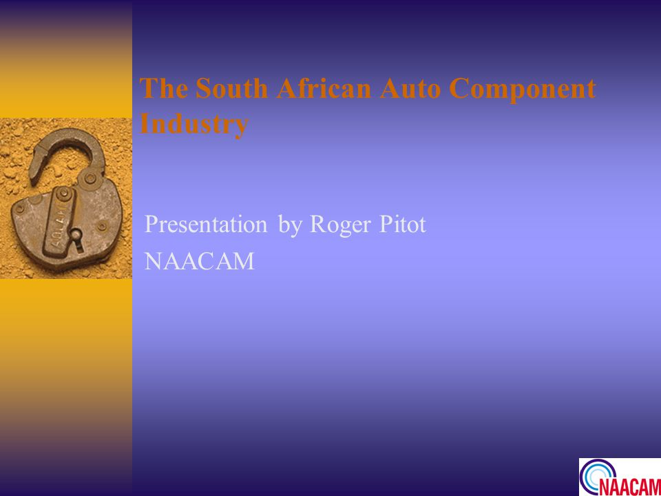 The South African Auto Component Industry