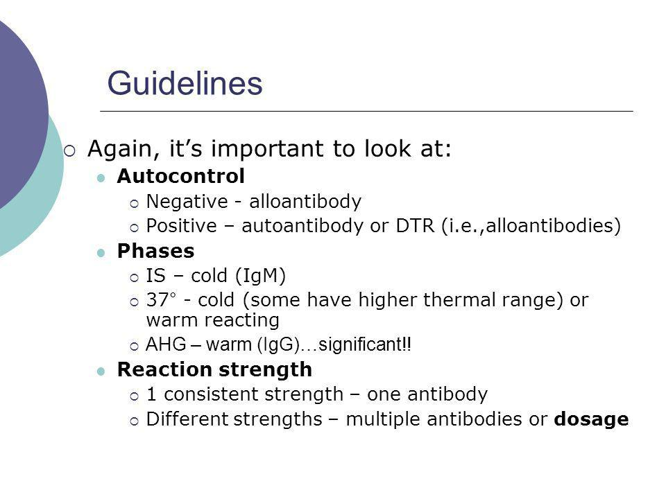 Guidelines Again, it's important to look at: Autocontrol Phases