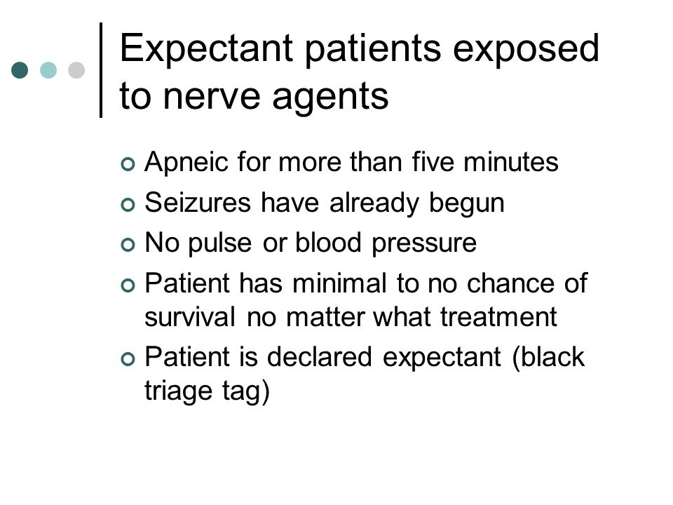 Expectant patients exposed to nerve agents