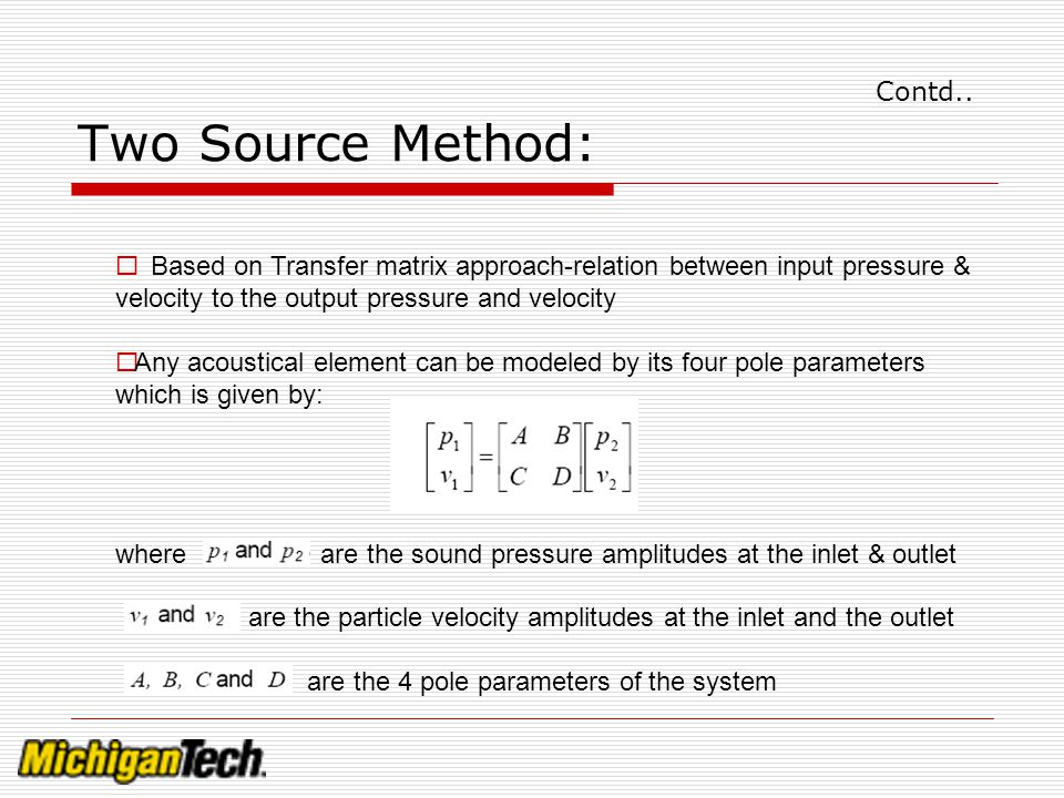 Contd.. Two Source Method: