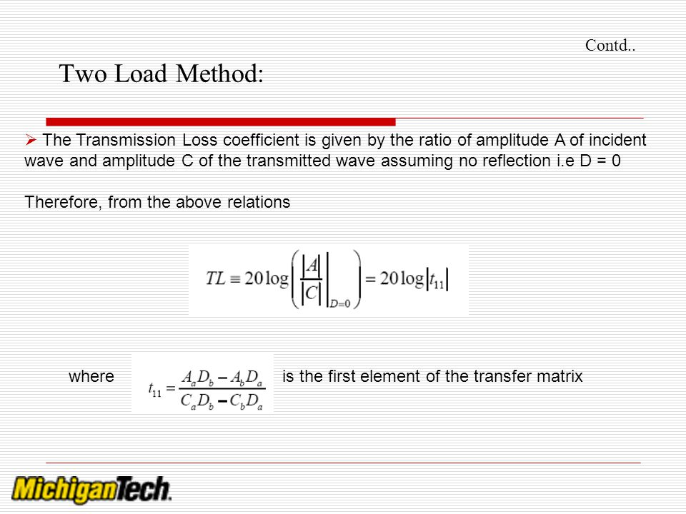Contd.. Two Load Method: