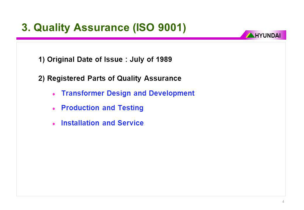 3. Quality Assurance (ISO 9001)