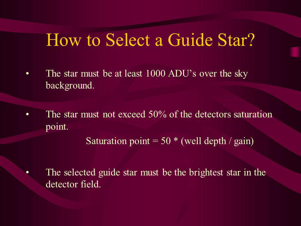 How to Select a Guide Star