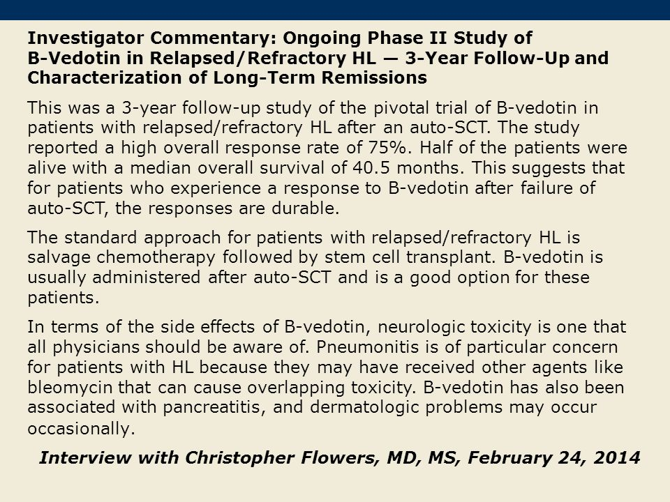 Investigator Commentary: Ongoing Phase II Study of B-Vedotin in Relapsed/Refractory HL — 3-Year Follow-Up and Characterization of Long-Term Remissions