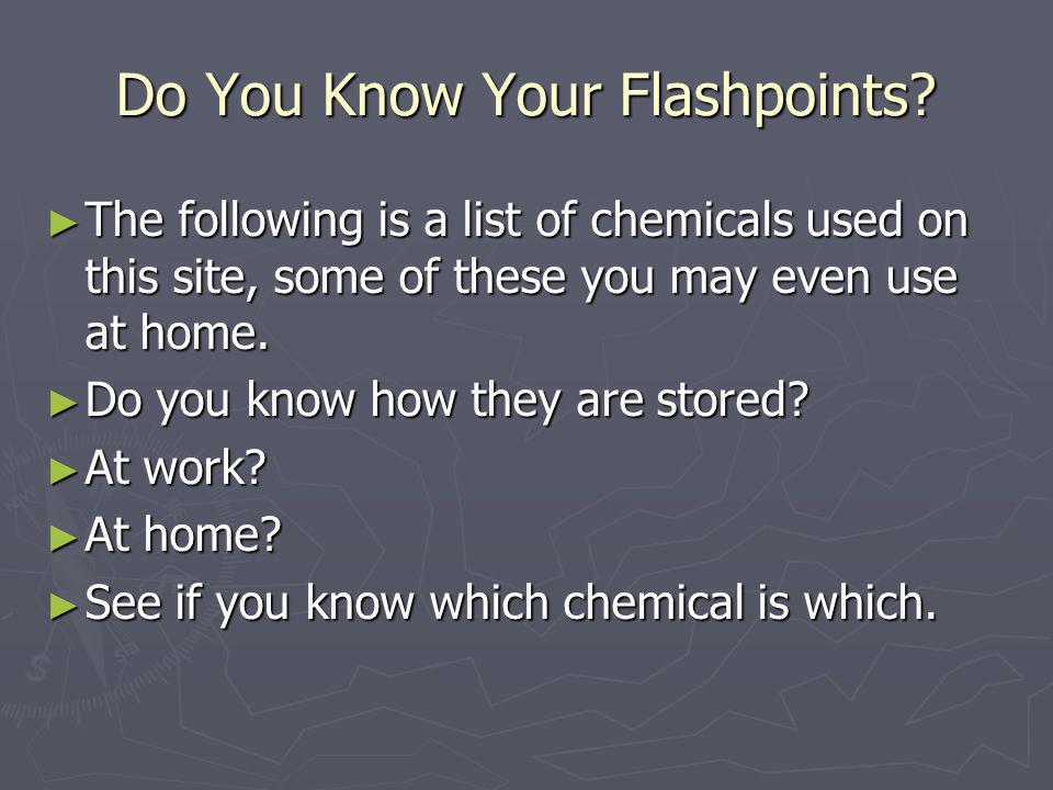 Do You Know Your Flashpoints