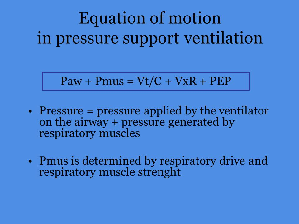 Equation of motion in pressure support ventilation