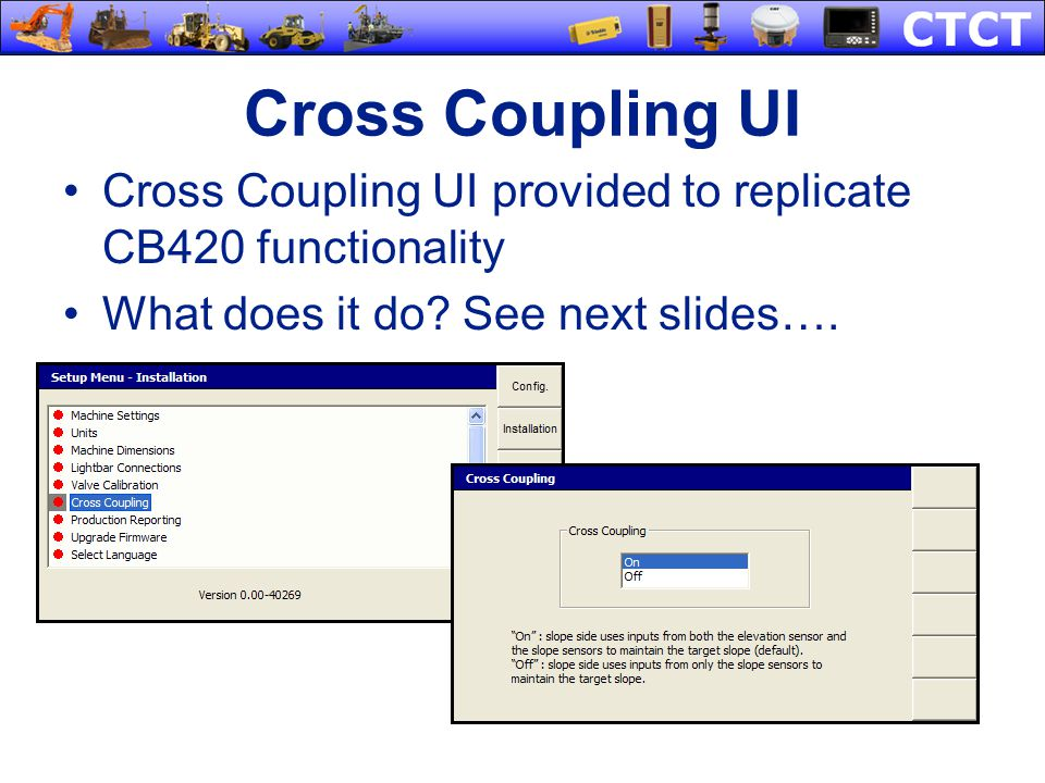 Cross Coupling UI Cross Coupling UI provided to replicate CB420 functionality.