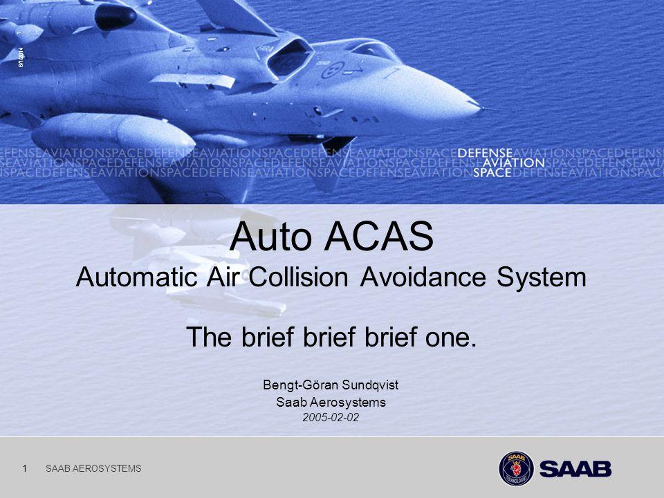 Bengt-Göran Sundqvist Saab Aerosystems 2005-02-02
