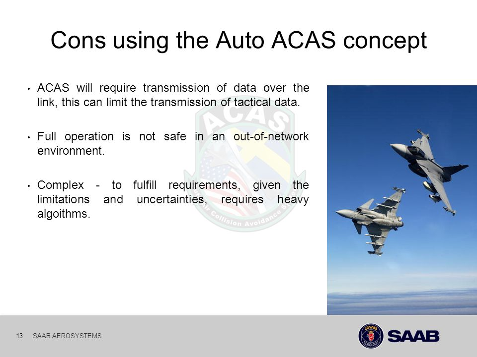 Cons using the Auto ACAS concept