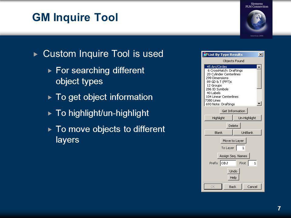 GM Inquire Tool Custom Inquire Tool is used