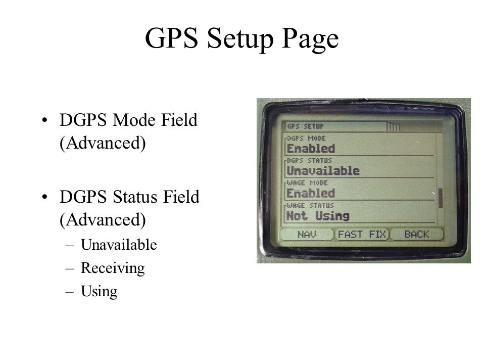 GPS Setup Page DGPS Mode Field (Advanced) DGPS Status Field (Advanced)