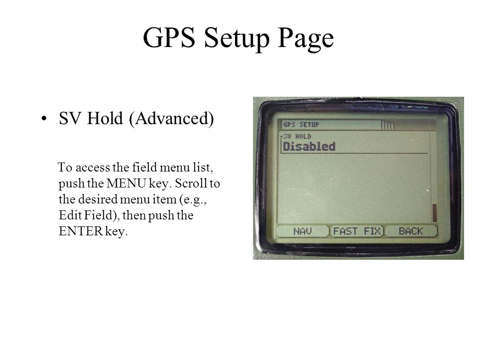 GPS Setup Page SV Hold (Advanced)
