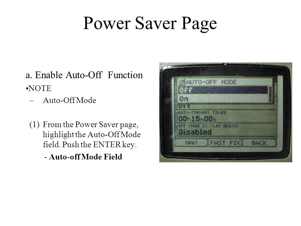 Power Saver Page a. Enable Auto-Off Function NOTE Auto-Off Mode