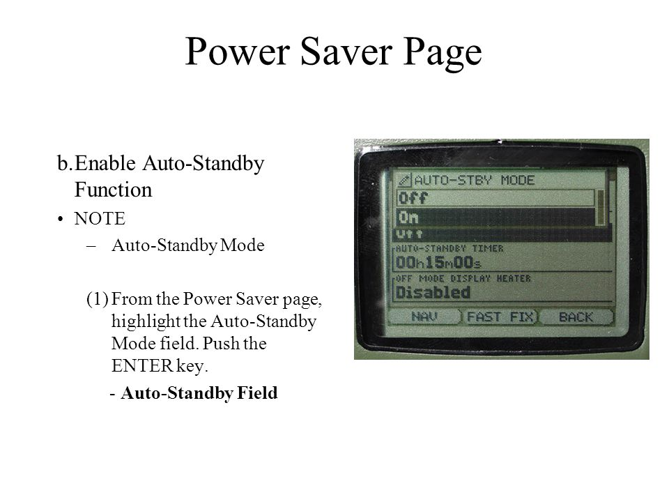 Power Saver Page b. Enable Auto-Standby Function NOTE