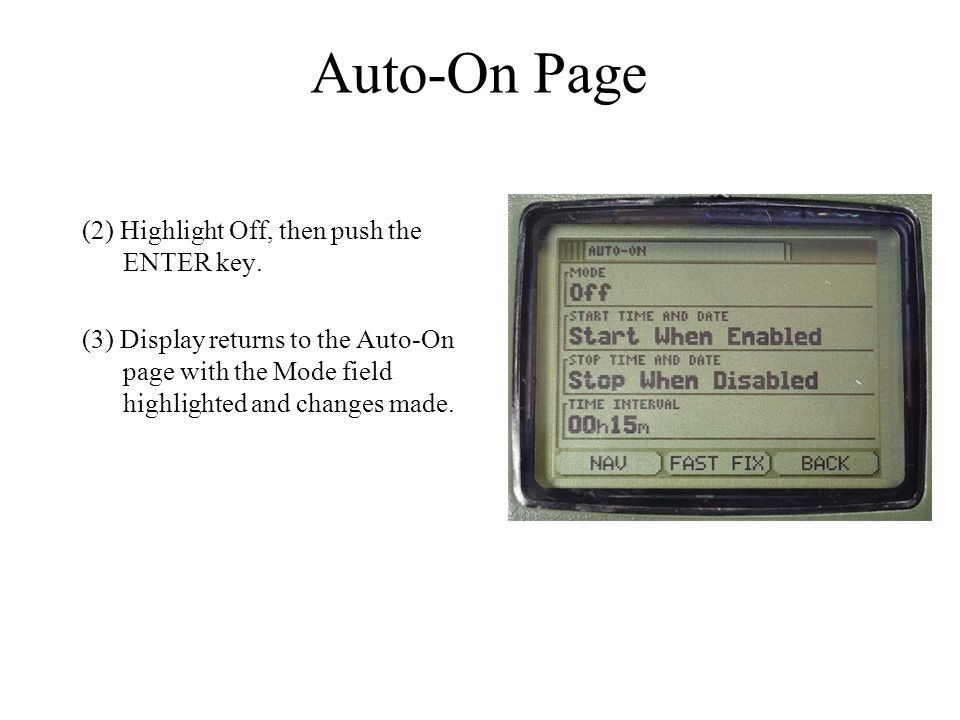 Auto-On Page (2) Highlight Off, then push the ENTER key.