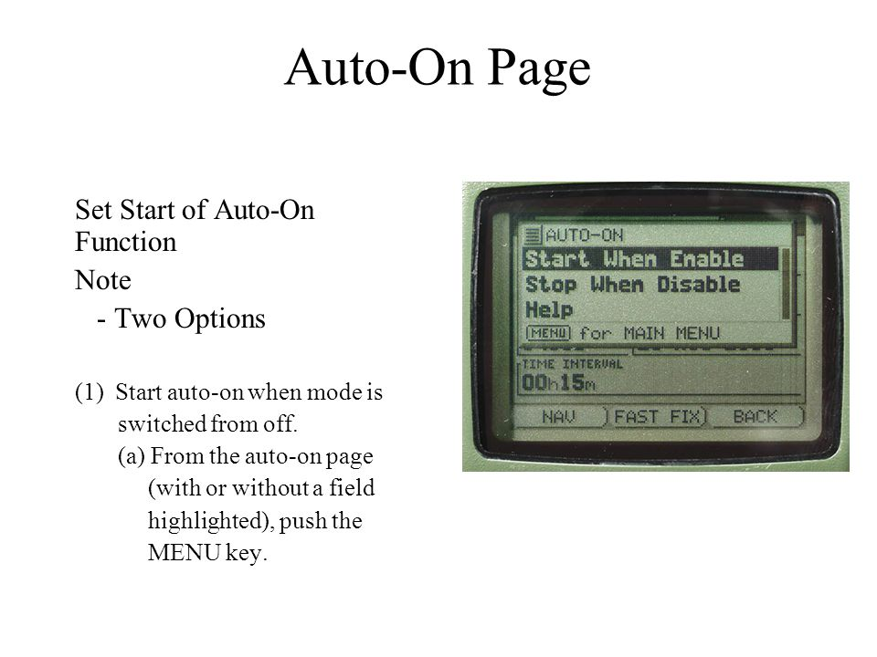 Auto-On Page Set Start of Auto-On Function Note - Two Options