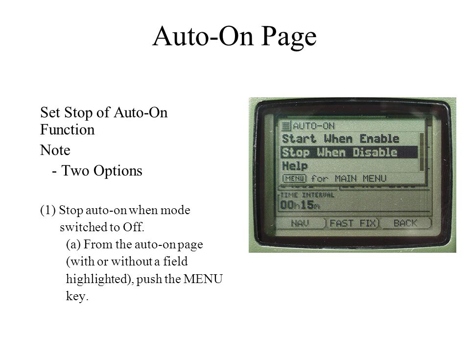 Auto-On Page Set Stop of Auto-On Function Note - Two Options