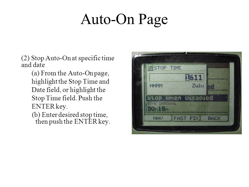 Auto-On Page (2) Stop Auto-On at specific time and date