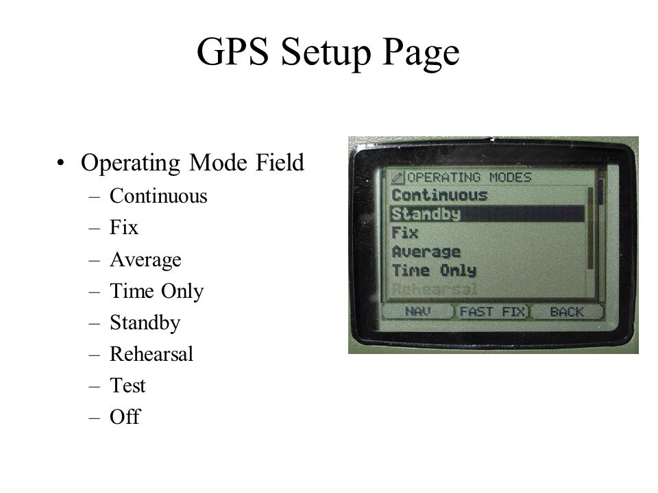 GPS Setup Page Operating Mode Field Continuous Fix Average Time Only