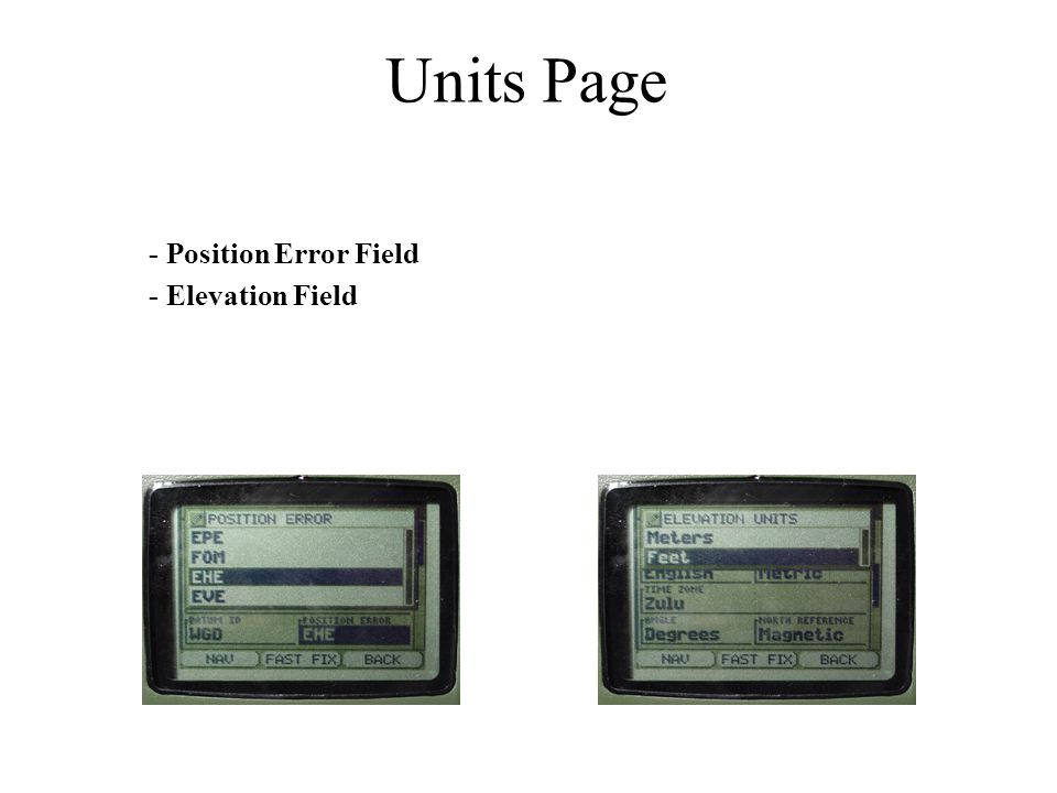 Units Page - Position Error Field - Elevation Field