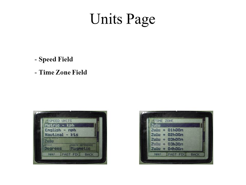 Units Page - Speed Field - Time Zone Field