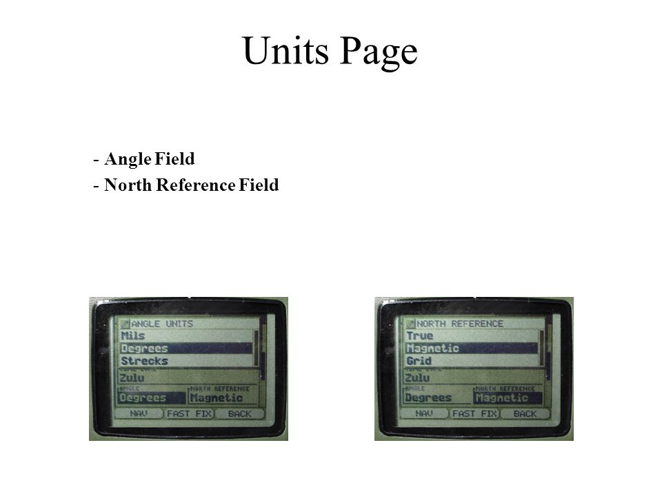Units Page - Angle Field - North Reference Field