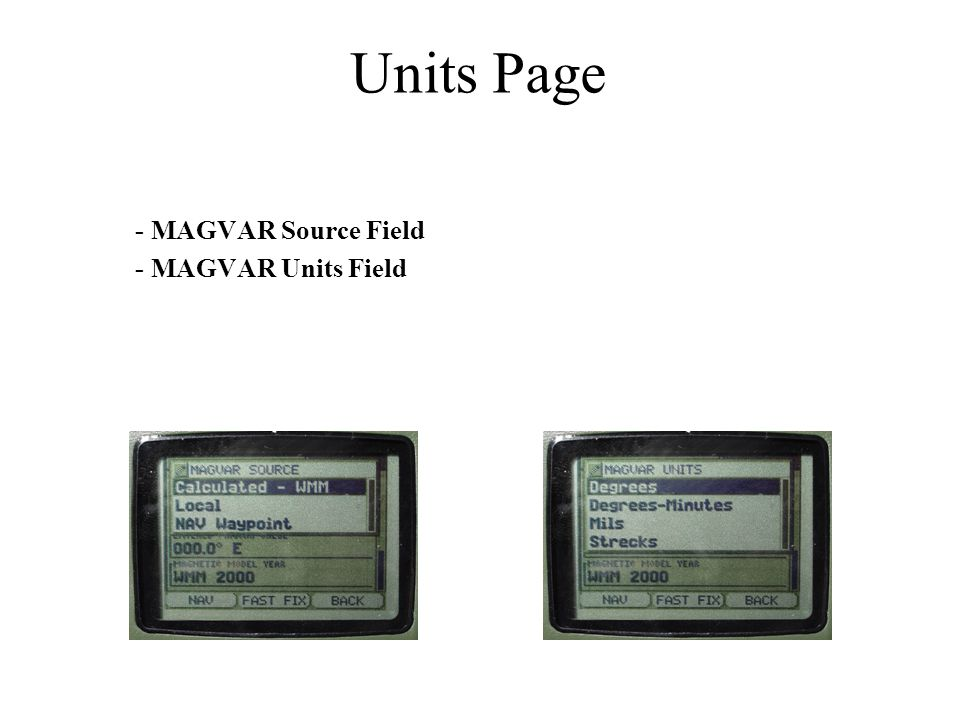 Units Page - MAGVAR Source Field - MAGVAR Units Field