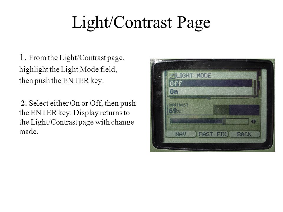Light/Contrast Page 1. From the Light/Contrast page,