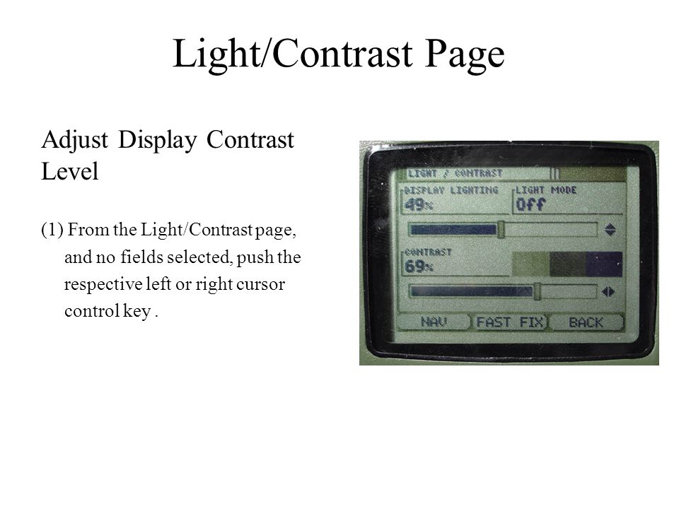 Light/Contrast Page Adjust Display Contrast Level