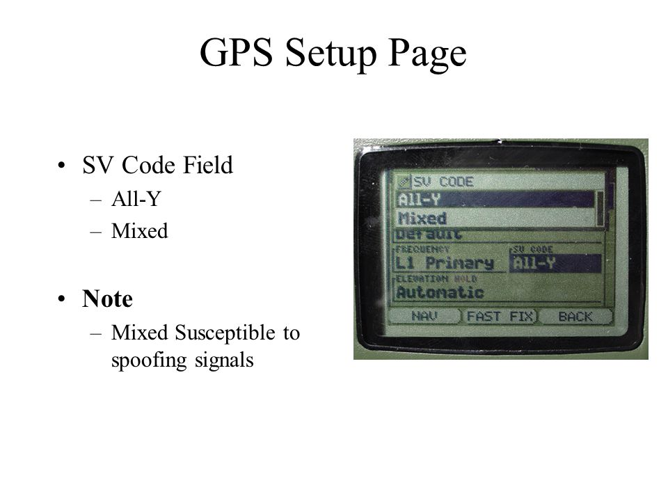 GPS Setup Page SV Code Field Note All-Y Mixed